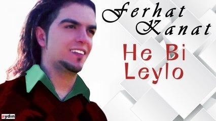 Ferhat Kanat - Hey Bi Leylo