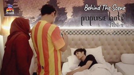 Dyah & Bagas - Pupuse Hati (Kuncup Hati Layu Pasti) Behind The Scene Part 1