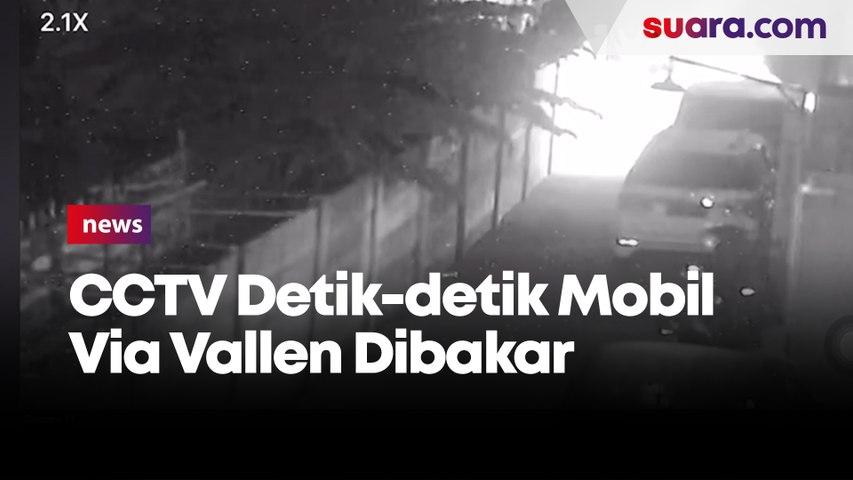 CCTV Detik-detik Mobil Via Vallen Dibakar