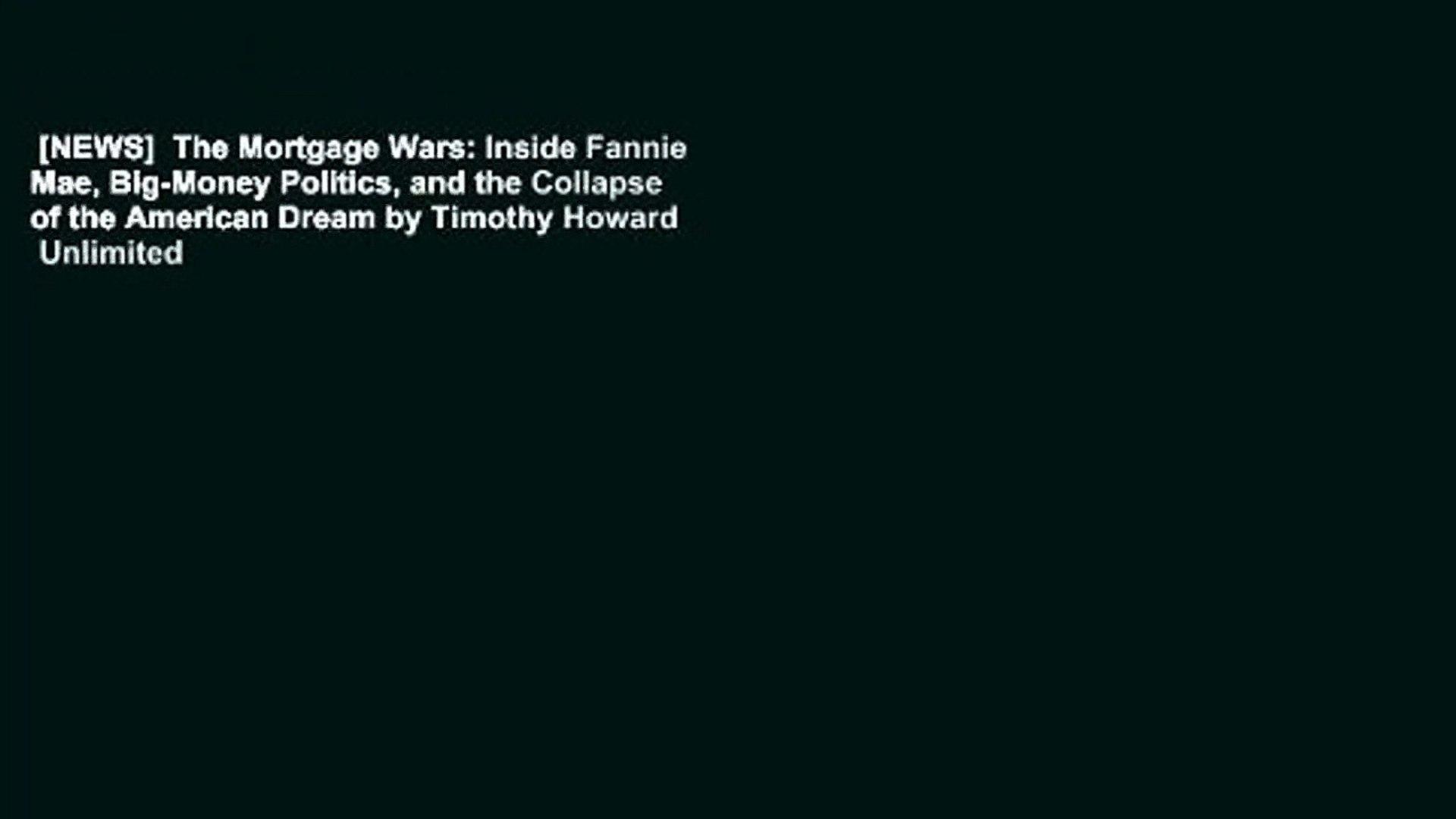 [NEWS]  The Mortgage Wars: Inside Fannie Mae, Big-Money Politics, and the