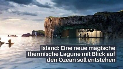 Island: Eine neue magische thermische Lagune mit Blick auf den Ozean soll entstehen