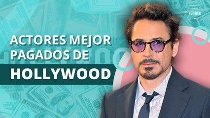Estos son los actores mejores pagados de Hollywood |  These are the highest paid actors in Hollywood