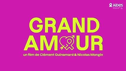 #fetelamour : AIDES présente GRAND AMOUR
