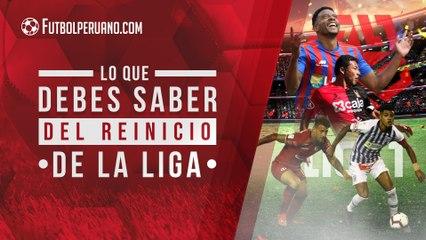 Liga 1: 10 datos sobre el reinicio del fútbol peruano