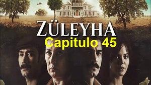 Tierra Amarga (Zuleyha) Capitulo 45