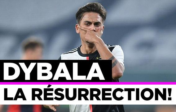 Juventus Turin : Dybala, la résurrection !