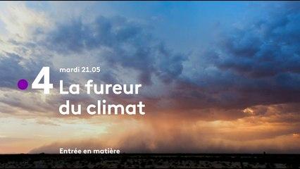 Entrée en matière : La fureur du climat - Bande annonce
