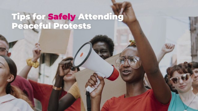 Tips for Safely Attending Peaceful Protests