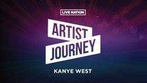 Artist Journey: Kanye West