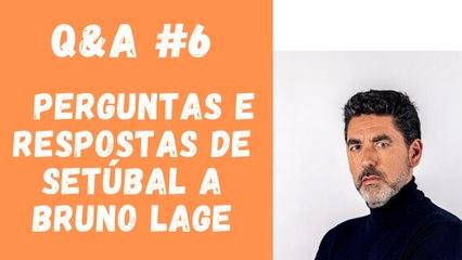 Q&A #6 - Perguntas e Respostas de Setúbal a Bruno Lage