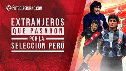 Los 5 jugadores extranjeros que más destacaron en la Selección Peruana