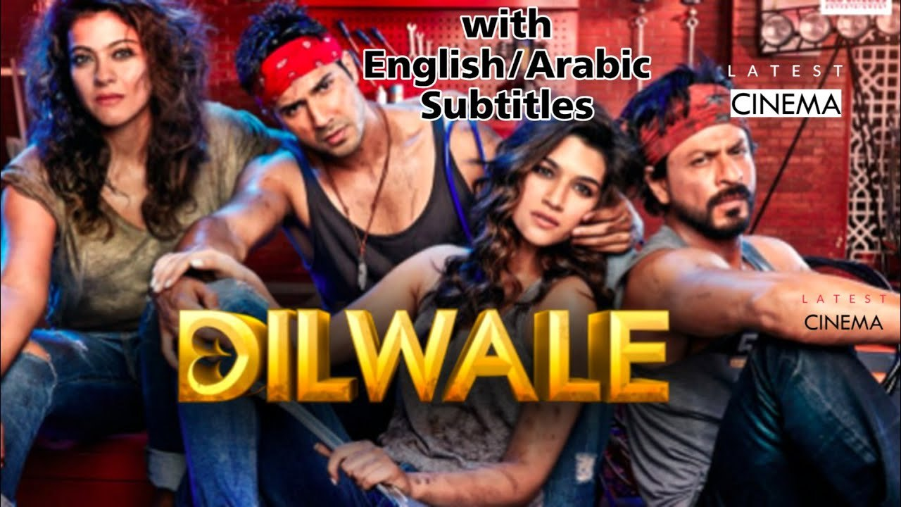 Dilwale Full Movie With English Arabic Subtitles Shah Rukh Khan