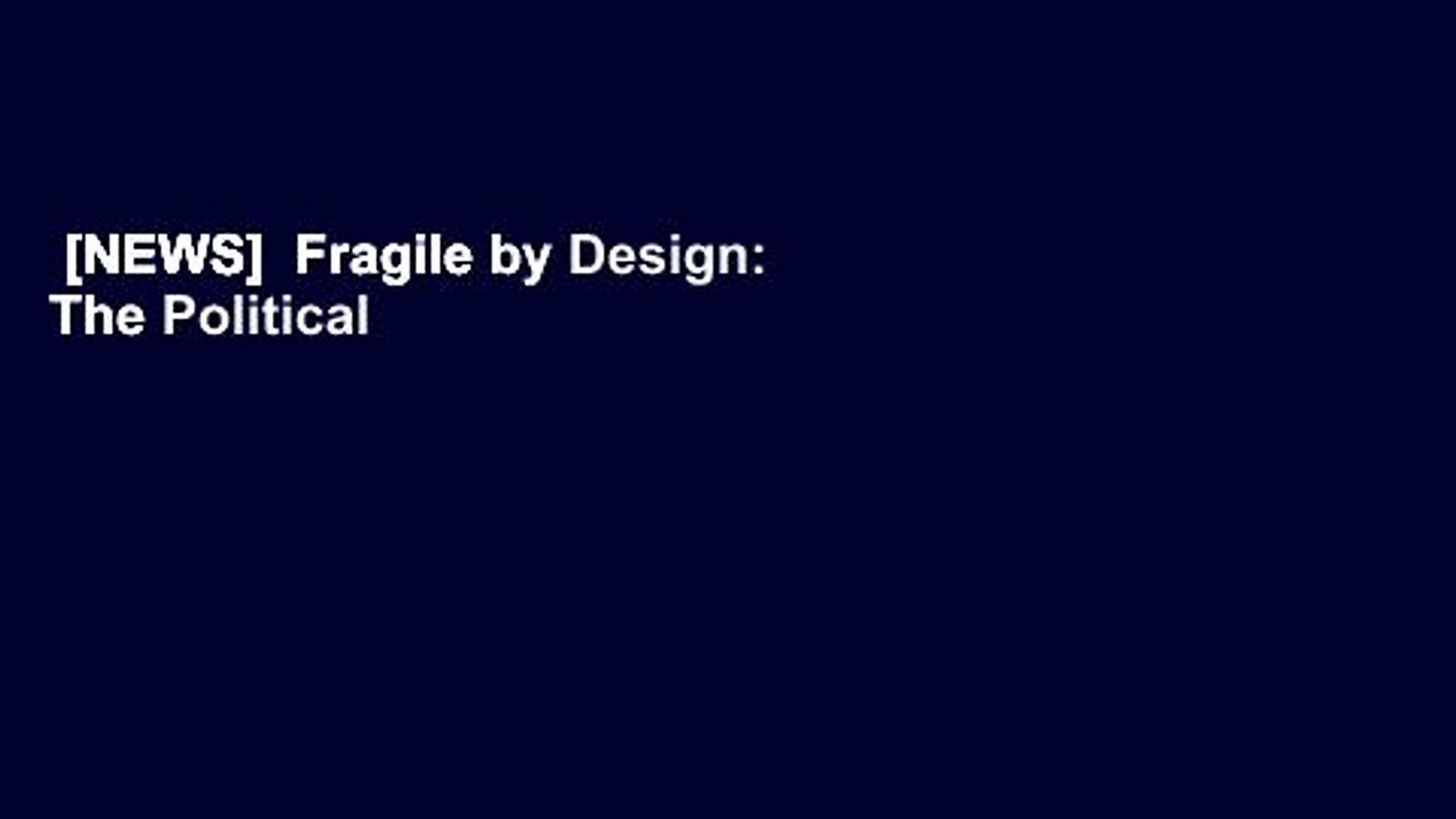 [NEWS]  Fragile by Design: The Political Origins of Banking Crises and Scarce