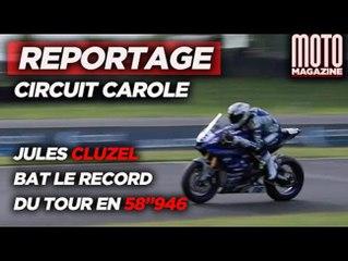 """Jules Cluzel s'offre le record du tour du circuit Carole en 58""""946 !"""