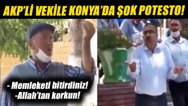 AKP milletvekiline Konya'da şok protesto: Memleketi bitirdiniz! Allah'tan korkun!