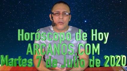 HOROSCOPO DE HOY de ARCANOS.COM - Martes 7 de Julio de 2020