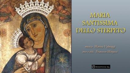 Francesco Mingucci - MARIA SANTISSIMA DELLO STERPETO - Nuova Canzone