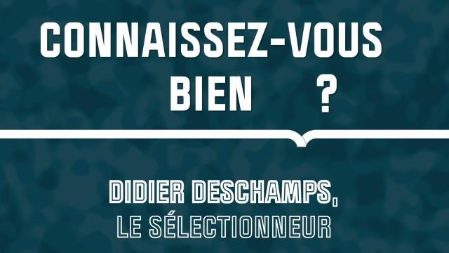 Quiz - Connaissez-vous bien Didier Deschamps, le sélectionneur ?