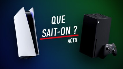 Que sait-on de la PS5 et de la Xbox Series X ?