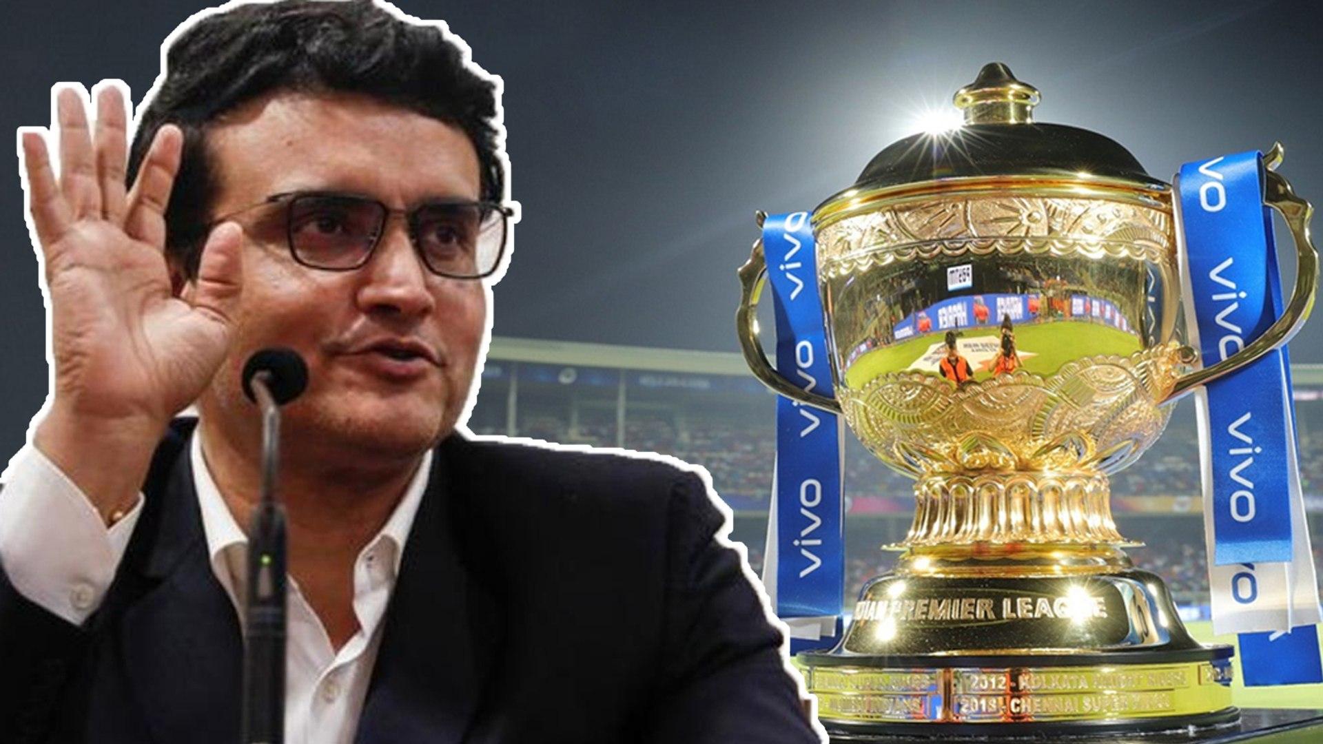 IPL 2020 INDIAவில் நடக்க வாய்ப்பு இல்லை: Sourav Ganguly