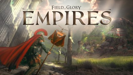 Présentation Field of Glory Empires
