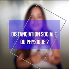 Distanciation « sociale » ou « physique »  ? par Laélia Véron