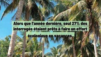Les Français prêts à payer plus chers pour voyager responsable