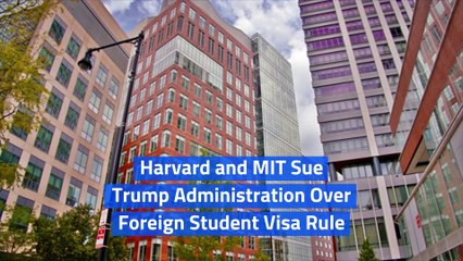 Harvard and MIT Sue Trump Administration Over Foreign Student Visa Rule