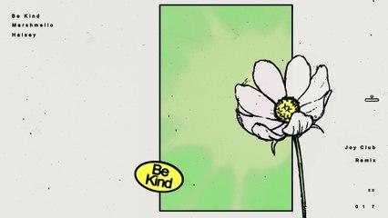 Marshmello - Be Kind