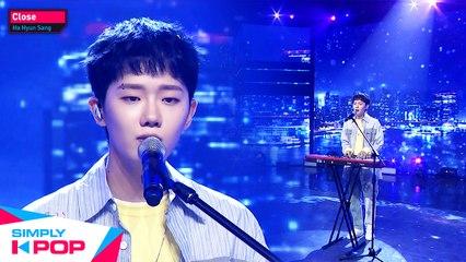 [Simply K-Pop] Ha Hyun Sang(하현상) - Close _ Ep.422