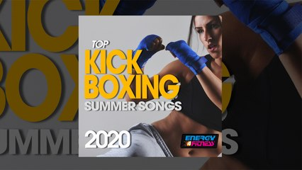 E4F - Top Kick Boxing Summer Songs 2020 - Fitness & Music 2020