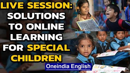 How to teach special needs children online in 2020? We discuss solutions | Oneindia News