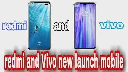 redmi and Vivo new mobile Redmi new mobile Redmi new launch mobile Vivo new launch mobile redmi note 8 redmi not8pro Vivo video Vivo u 20