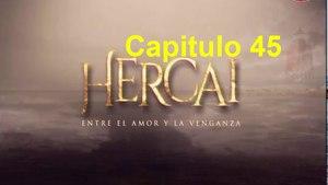 Hercai Capitulo 45 Completo