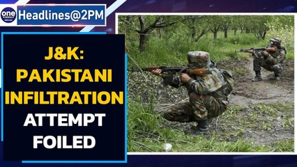 J&K: Pakistani infiltration attempt foiled, 2 terrorists eliminated | Oneindia News