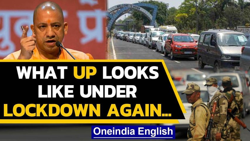 UP lockdown: Police turn back violaters, strict checking of cars underway| Oneindia News