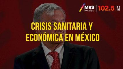 Crisis sanitaria y económica en México