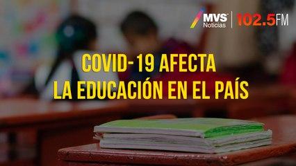 COVID-19 afecta la educación en el país