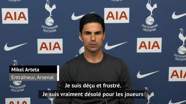"""35e j. - Arteta : """"Déçu et frustré"""""""