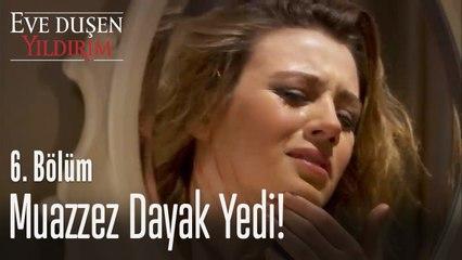 Muazzez, Pınar'dan dayak yedi! - Eve Düşen Yıldırım 6. Bölüm