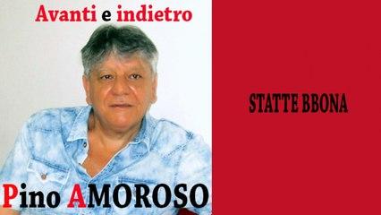 Pino Amoroso - Statte bbona