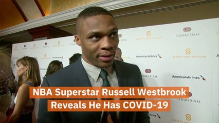 Russell Westbrook Has COVID-19
