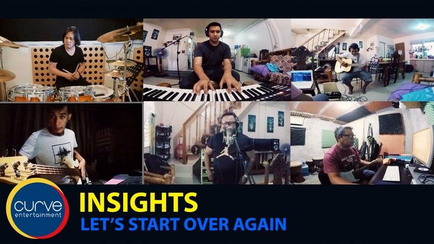 Insights - Let's Start Over Again - Quarantine Jam