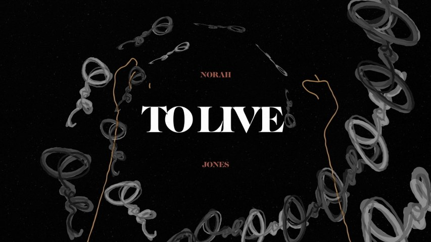 Norah Jones - To Live