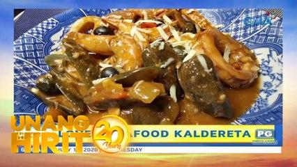 Unang Hirit: Seafood Kaldereta ala Love