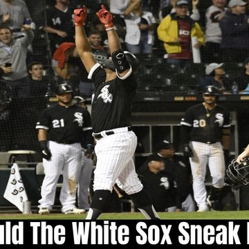 Who Could The White Sox Sneak Past?