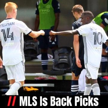 MLS Is Back Picks
