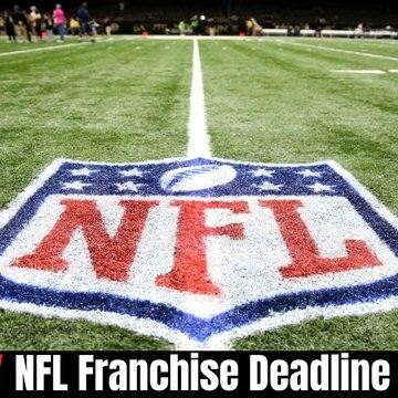 NFL Franchise Deadline