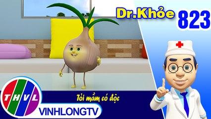 Dr. Khỏe - Tập 823: Tỏi mầm có độc