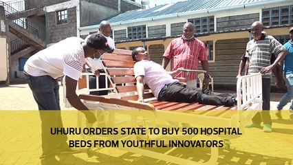 Uhuru orders state to buy 500 hospital beds from youthful innovators